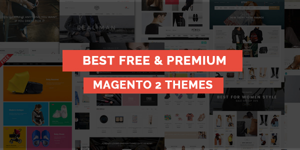 10 New Free and Premium Magento 2 Themes